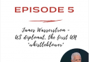 Подкаст с James Wasserstrom – первым Whistleblower (детектором неподкупности) ООН